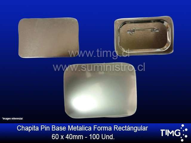 Chapita PIN base metalica forma Rectángular de 60 * 40 mm 100 unidades